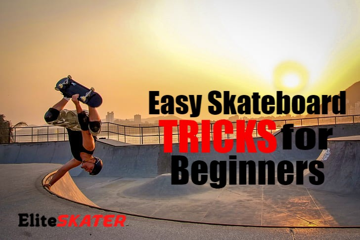 Easy Skateboard Tricks for Beginners